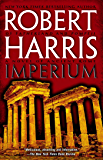 Imperium: A Novel of Ancient Rome