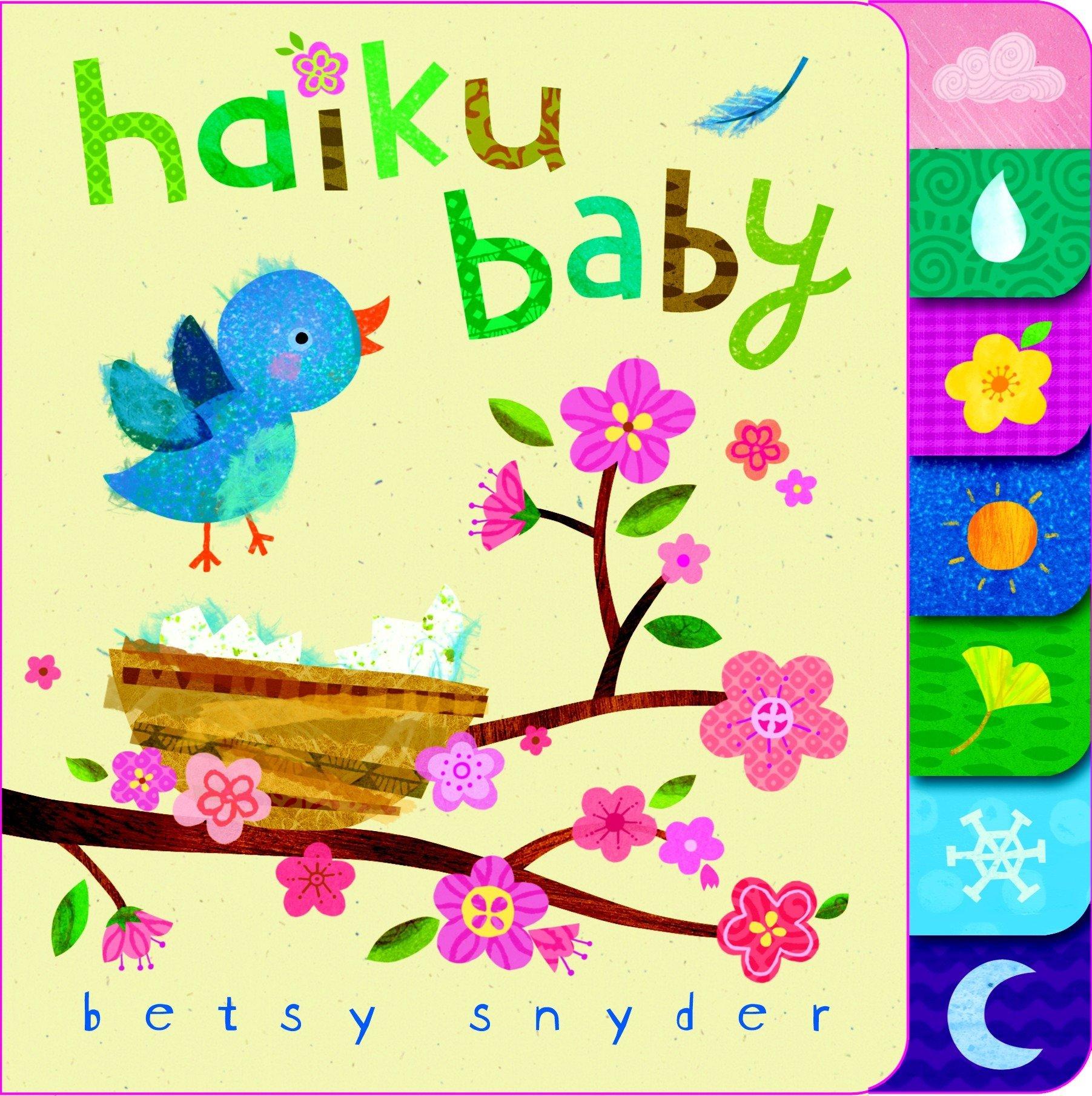 Haiku Baby Betsy E Snyder 9780375843952 Amazon Books