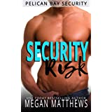 Security Risk (Pelican Bay Security Book 1)