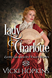 Lady Charlotte: Ladies of Disgrace