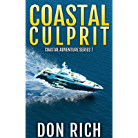 COASTAL CULPRIT: Coastal Adventure Series Number 7 (English Edition)