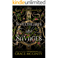 Sweethearts and Savages: Eden Academy Book Two