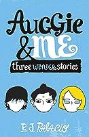 Auggie And Me. Three Wonder