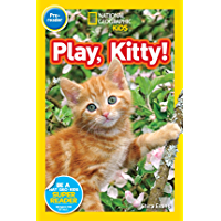 National Geographic Readers: Play, Kitty!