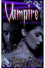 Vampire Dark Desire: Alpha Vampire Horror Kindle Edition