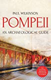 Pompeii: An Archaeological Guide