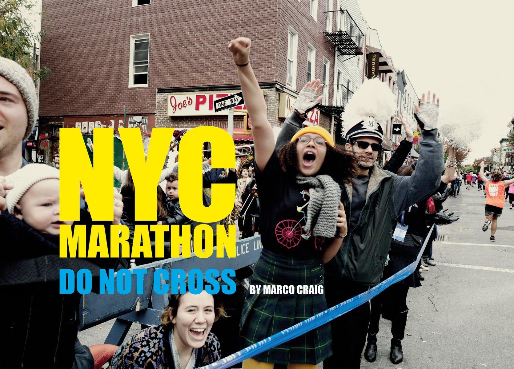 NYC Marathon: Photographs by Marco Craig: Do Not Cross