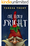 Oh Holy Fright (Pecan Bayou Book 8)