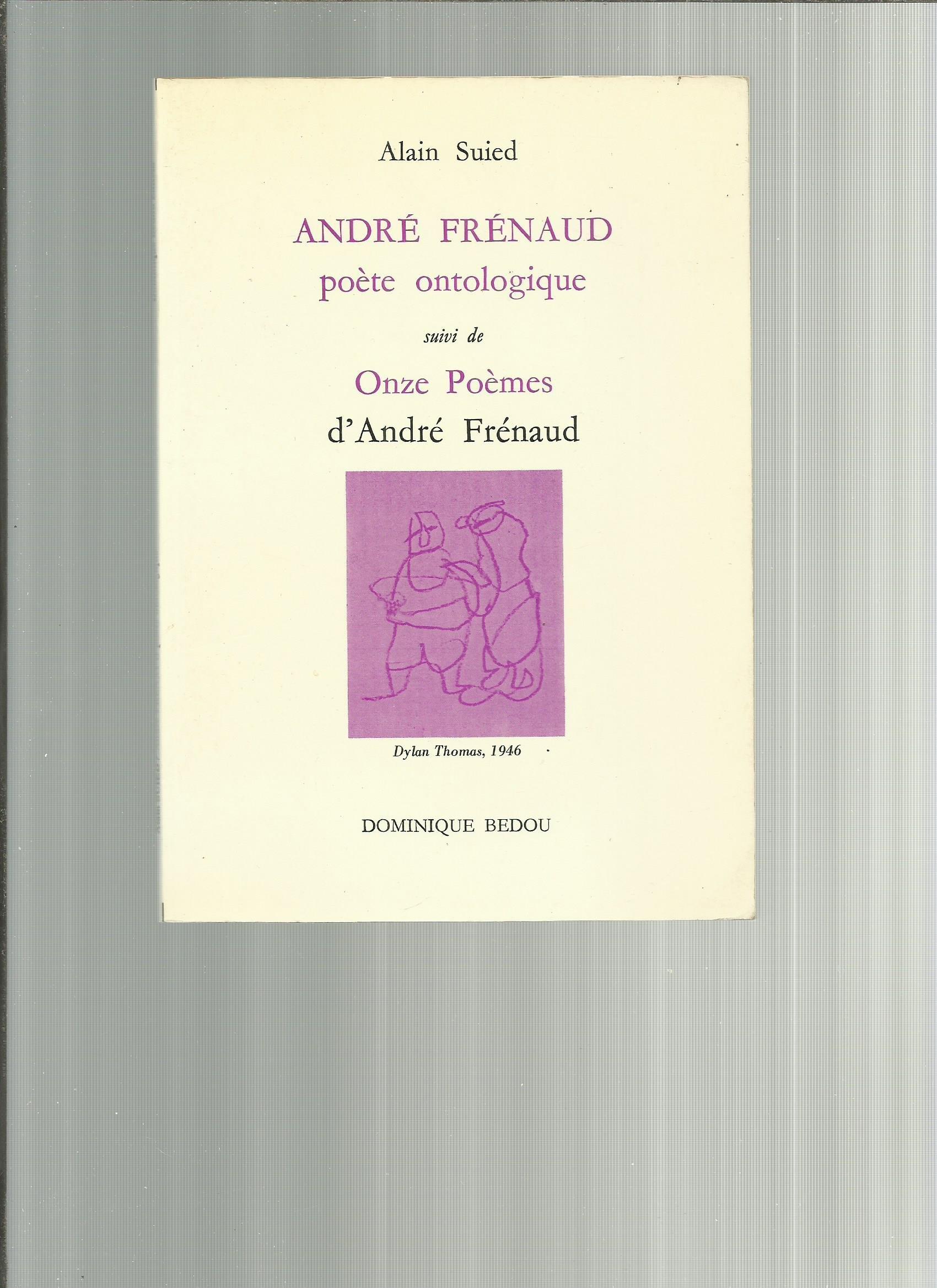 Amazonfr André Frénaud Poète Ontologique Suivi De Onze