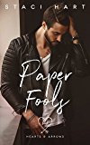 Paper Fools (Hearts and Arrows Book 1) (English Edition)