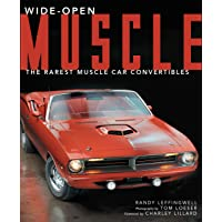 Wide-Open Muscle: The Rarest Muscle Car Convertibles