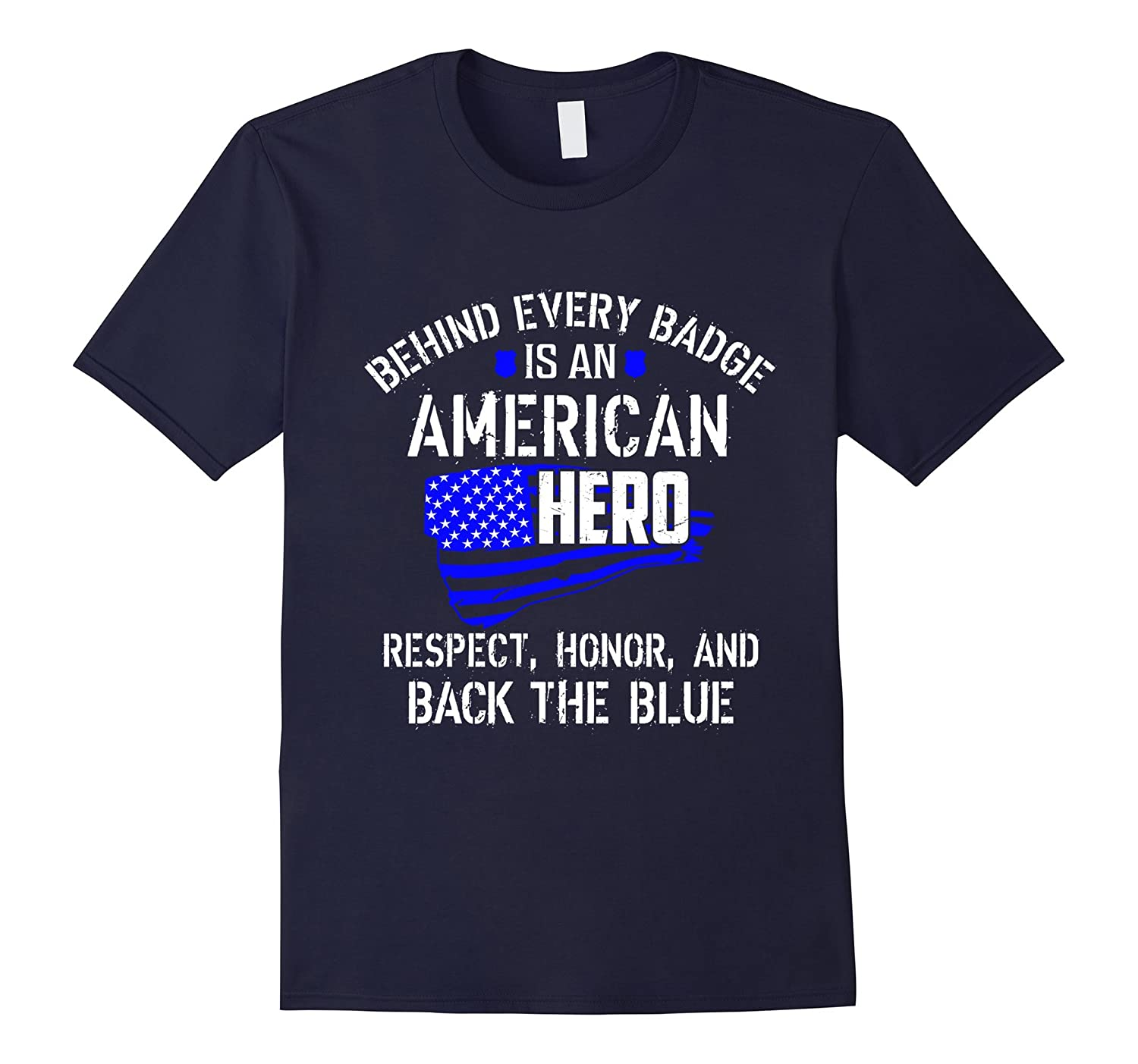 Behind Every Badge is an American Hero back the blue police-CL