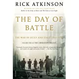 The Day of Battle: The War in Sicily and Italy, 1943-1944 (The Liberation Trilogy, 2)