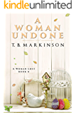 A Woman Undone (A Woman Lost Book 6)