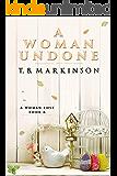 A Woman Undone (A Woman Lost Book 6)