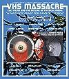 VHS Massacre (Blu-ray)