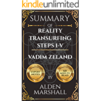 Summary of Reality Transurfing. Steps I-V by Vadim Zeland