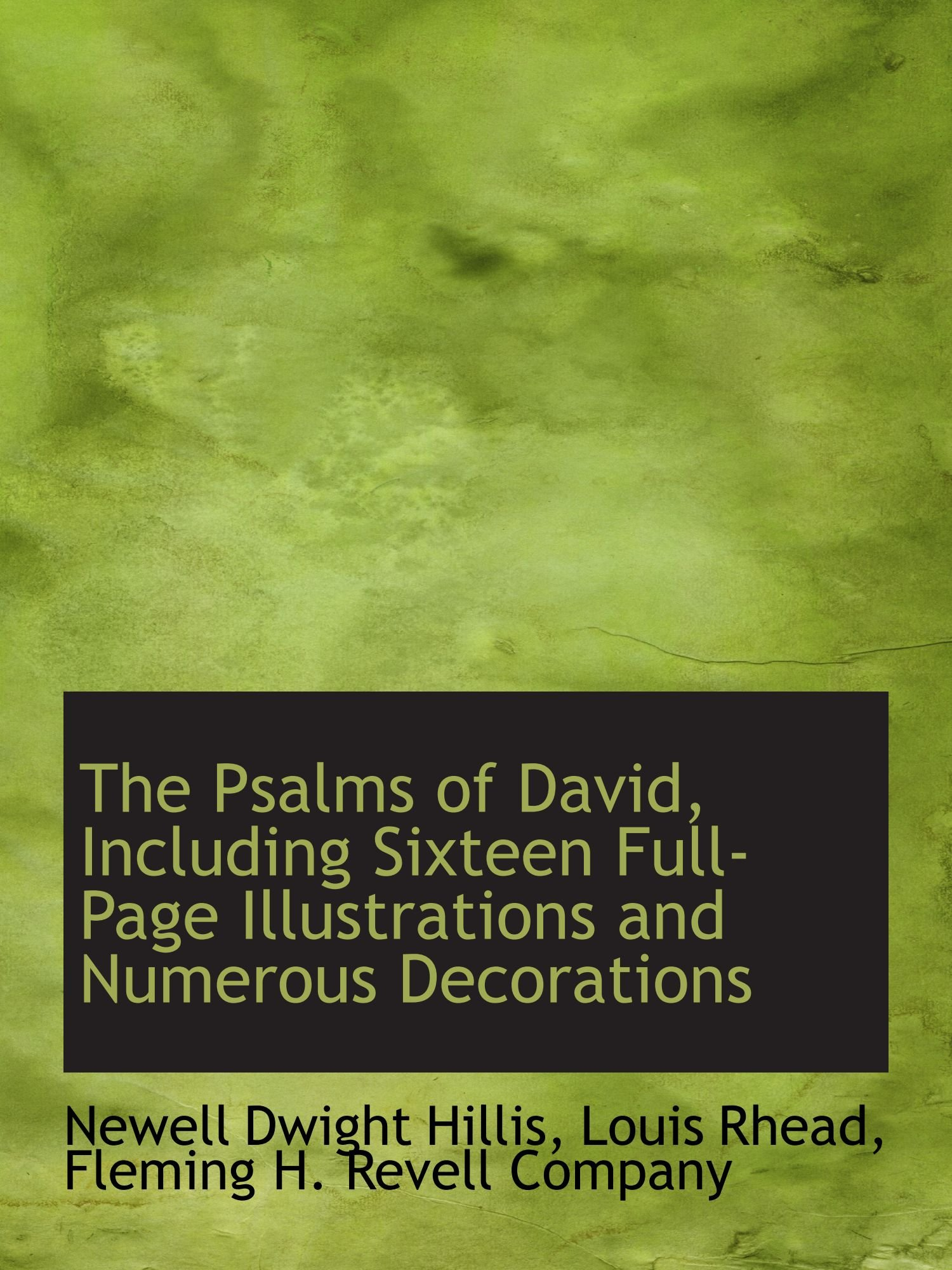 Download The Psalms of David, Including Sixteen Full-Page Illustrations and Numerous Decorations PDF