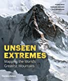 Mountains: Mapping The Earth's Extremes