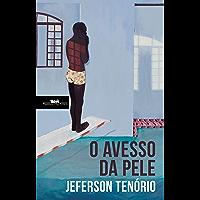 O avesso da pele (Portuguese Edition)