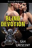 Blind Devotion (Chaos Bleeds Book 4)