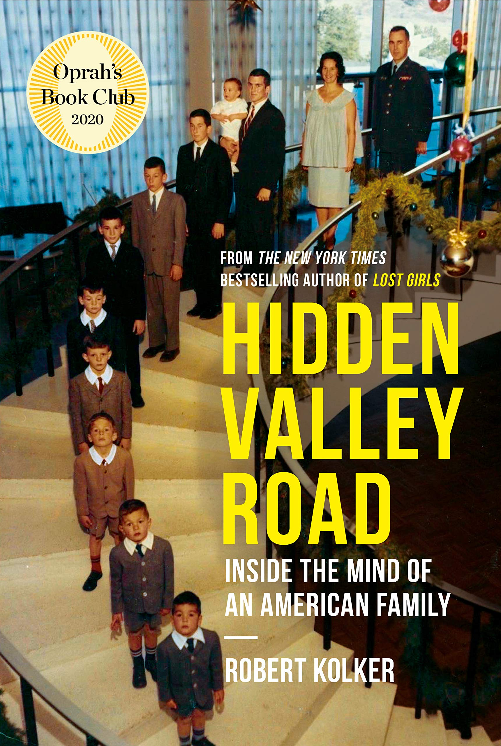 Amazon.com: Hidden Valley Road: Inside the Mind of an American Family (9780735274457): Kolker, Robert: Books