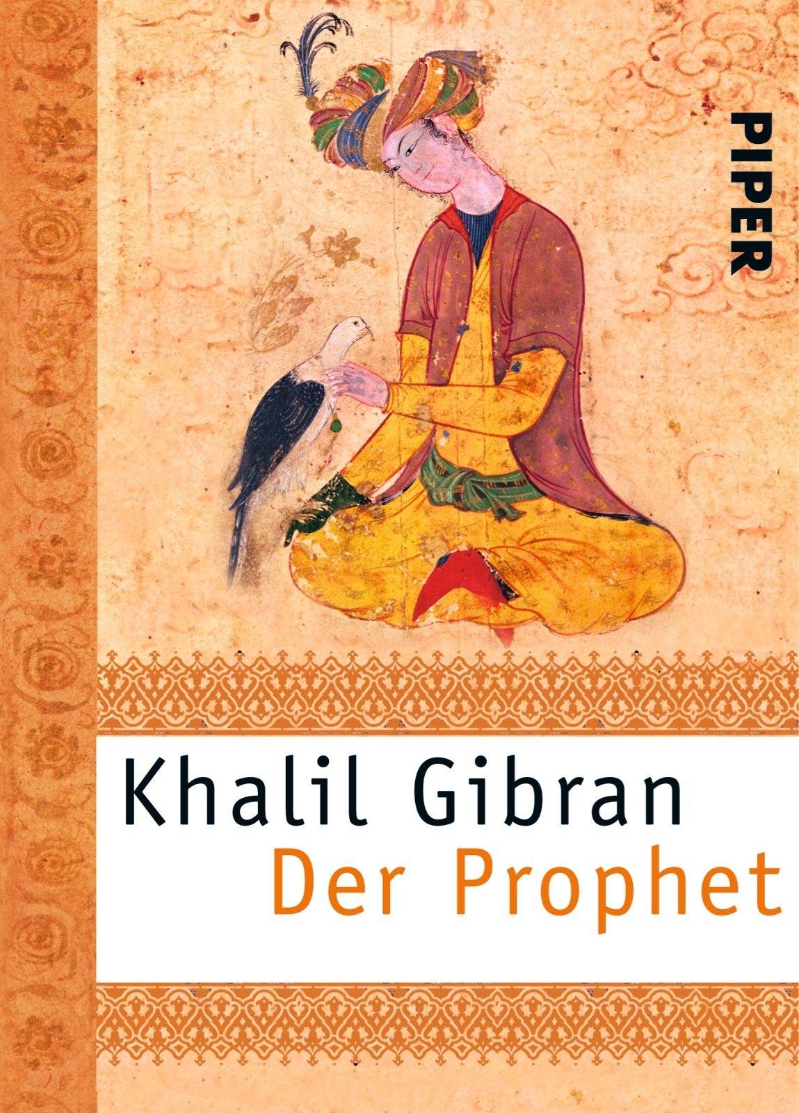 Der Prophet (Piper Taschenbuch, Band 24568)