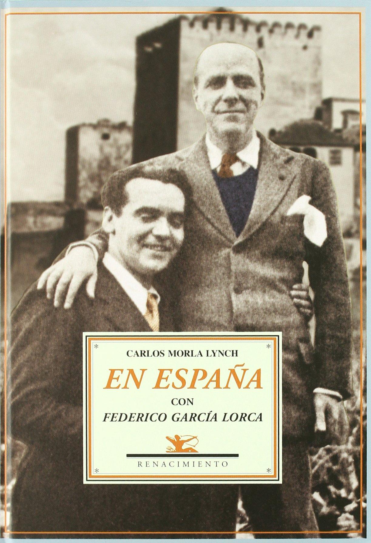 En Espa・A Con Federico Garcia Lor Biblioteca de la Memoria: Amazon.es: Morla Lynch, Carlos, Macías Brevis, Sergio: Libros
