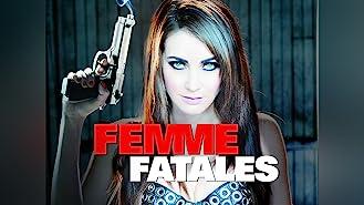 Femme Fatales: Season One