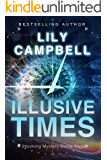 Illusive Times: A Shocking Mystery Crime Thriller