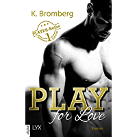 Play for Love (The Player 1) (German Edition)