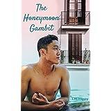 The Honeymoon Gambit: A Fake Boyfriend Gay Romance (Catalina Dreams Book 2)