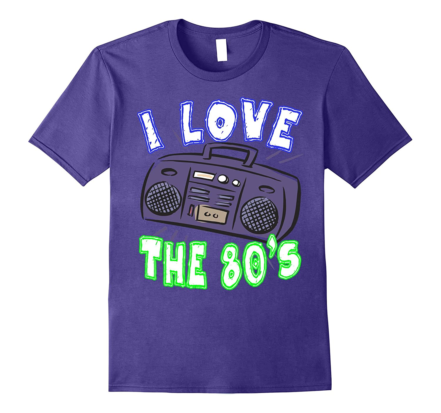 I Love The 80s T-Shirt Funny Women or Men's Gift Idea TShirt-FL