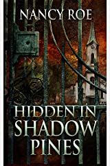 Hidden in Shadow Pines Kindle Edition
