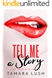Tell Me a Story - The Complete Novel: Seasons One, Two and Three