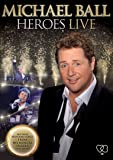 Michael Ball - Heroes Live [DVD] [2011]