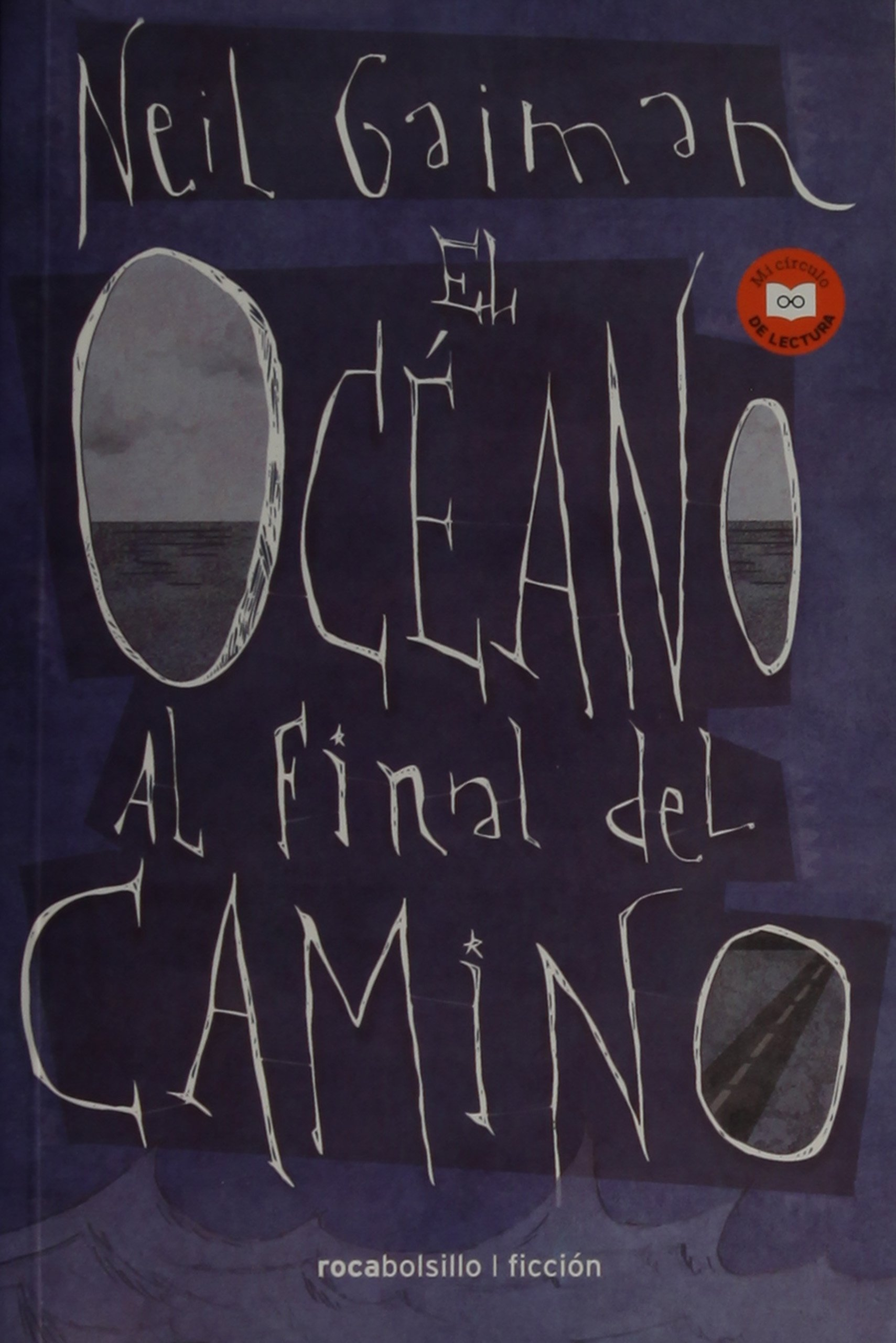 El oceano al final del camino (Spanish Edition): Neil Gaiman: 9788416240340: Amazon.com: Books
