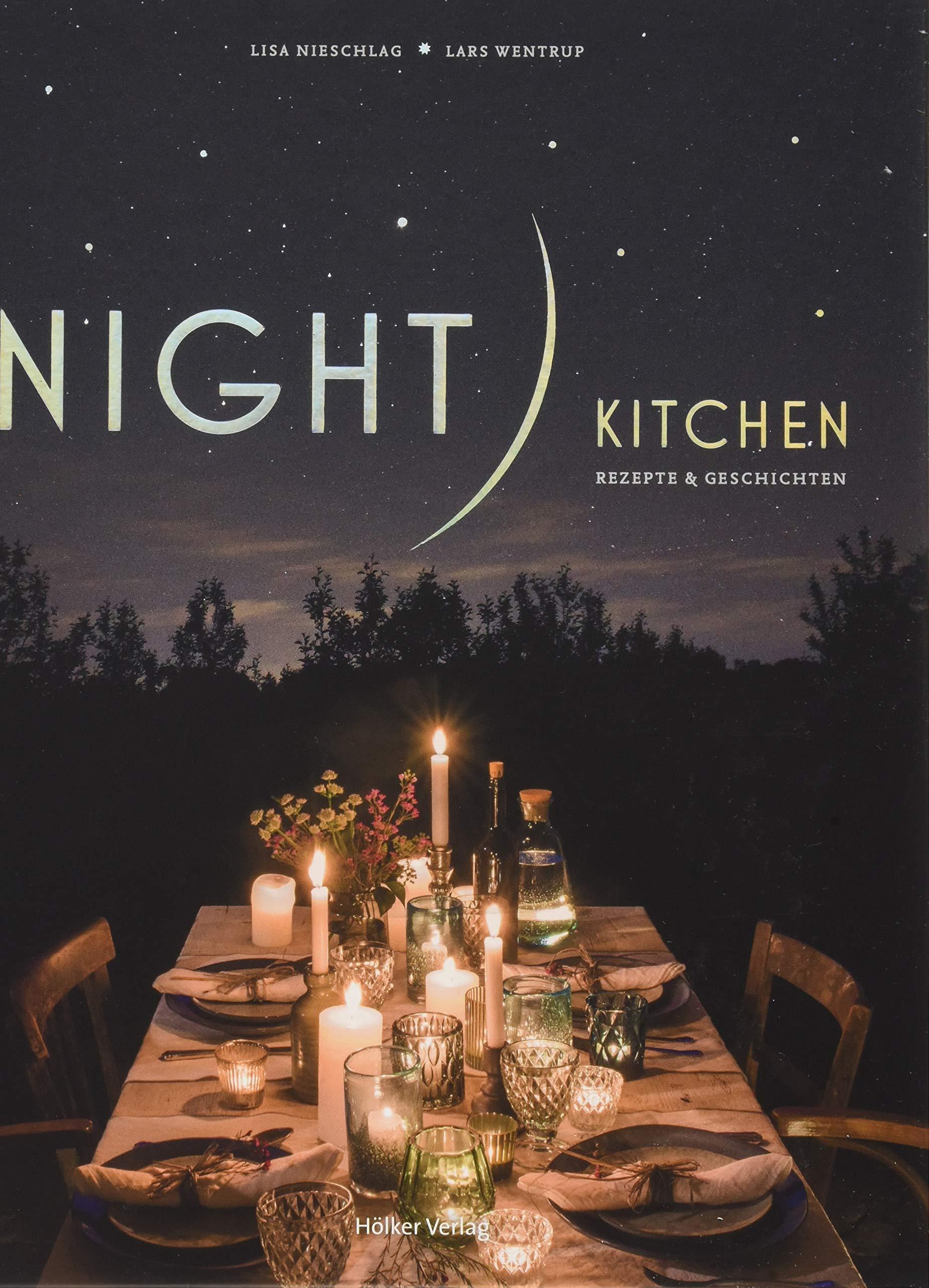Night Kitchen: Rezepte & Geschichten