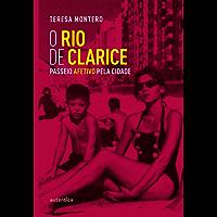 O Rio de Clarice: Passeio afetivo pela cidade