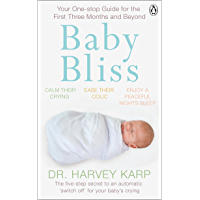 Baby Bliss: Your One-stop Guide for the First Three Months and Beyond