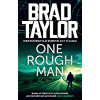 One Rough Man: A gripping military thriller from ex-Special Forces Commander Brad Taylor (Taskforce Book 1) (English…