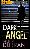DARK ANGEL a gripping crime thriller full of twists