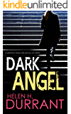 DARK ANGEL a gripping crime thriller full of twists (Detective Greco Book 4)