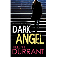 DARK ANGEL a gripping crime thriller full of twists (Detective Greco Book 4) (English Edition)