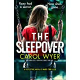 The Sleepover: An absolutely gripping crime thriller (Detective Natalie Ward Series Book 4)
