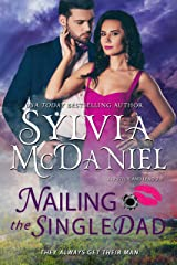 Nailing the Single Dad: Romantic Suspense Comedy (Lipstick and Lead 2.0 Book 3) Kindle Edition
