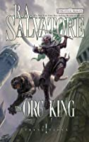 The Orc King: Transitions Book I (The Legend Of