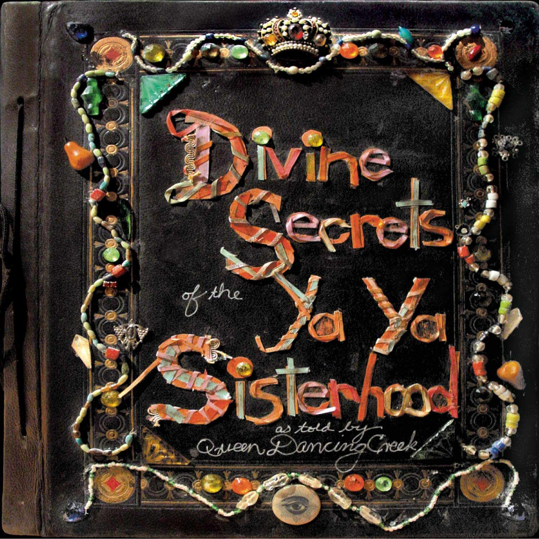Divine Secrets of the Ya-Ya Sisterhood by Sony Legacy