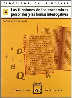 Funciones de los pronombres personales y formas interrogativas (Cuadernos ESO