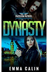 Dynasty: A Passion Patrol Novel - Police Detective Fiction Books With a Strong Female Protagonist Romance Kindle Edition